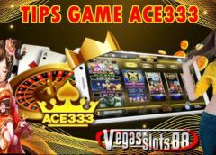 TIPS ACE333 | GAME SLOTS